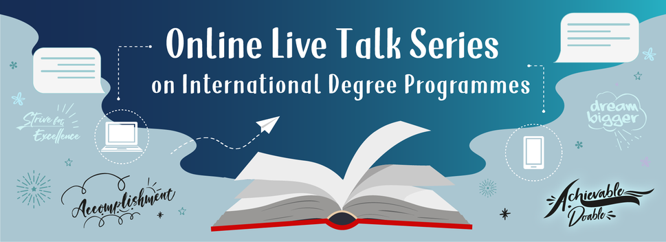 Online Live Talk Series on International Degree Programmes