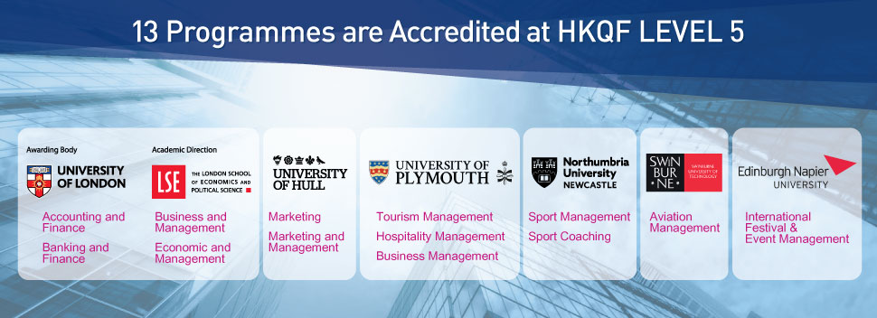 13 Programmes are accredited at HKQF Level 5